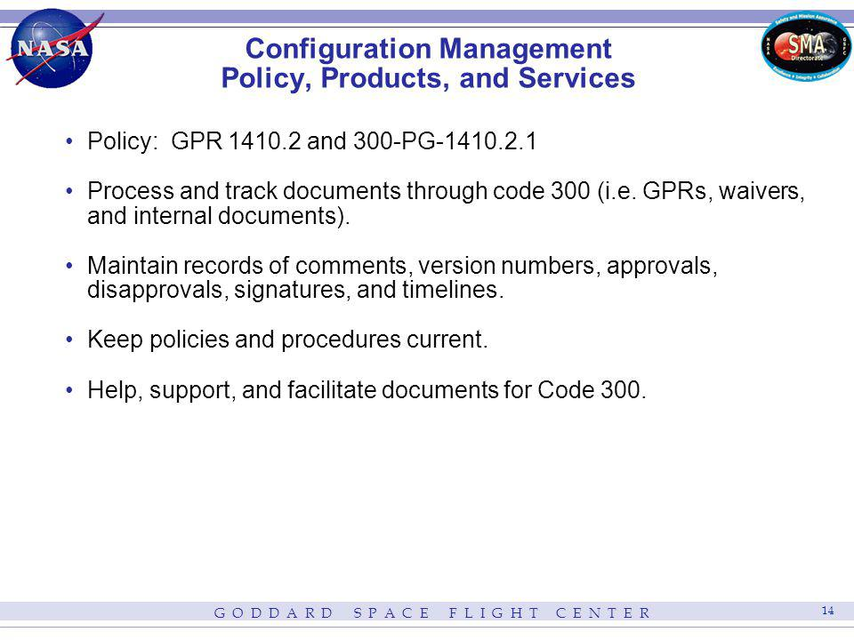 Configuration Management Policy, Products, and Services