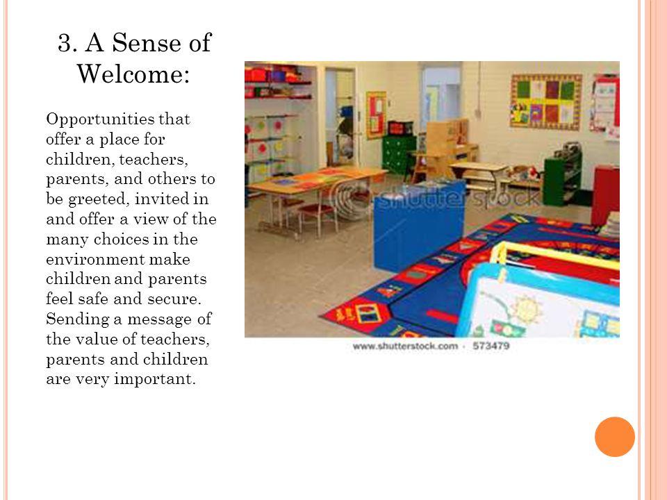 3. A Sense of Welcome: