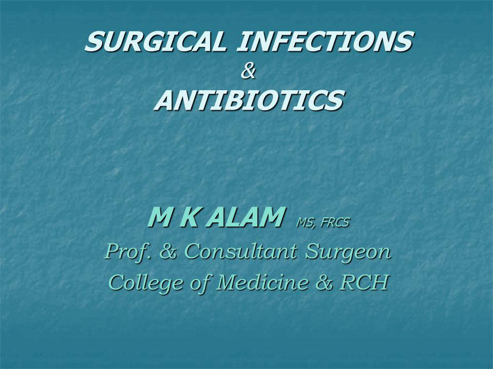 SURGICAL INFECTIONS & ANTIBIOTICS