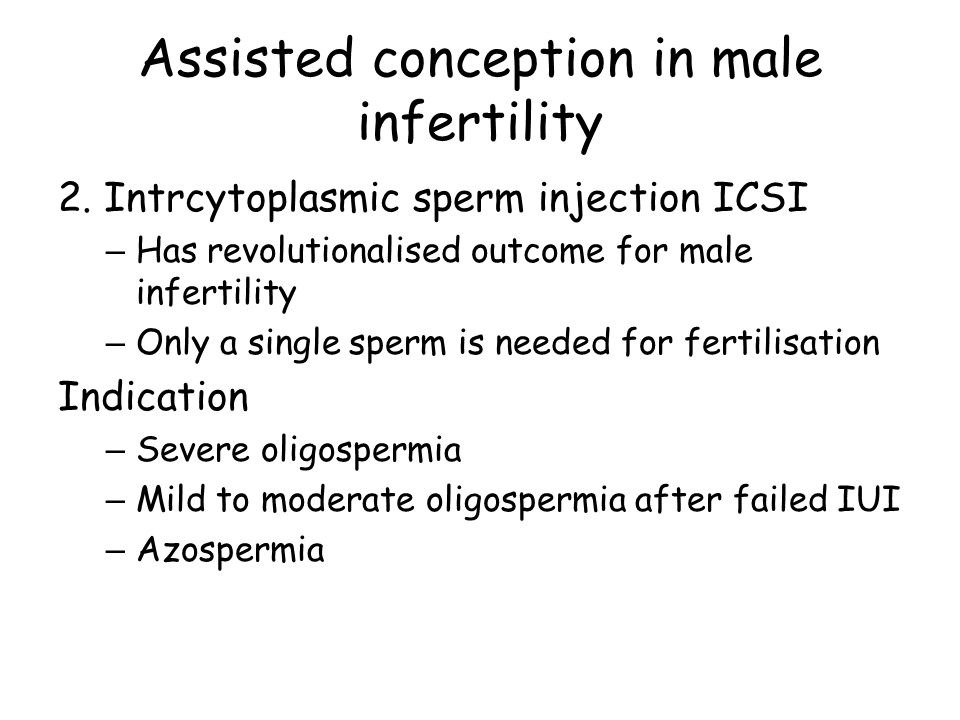 Assisted conception in male infertility