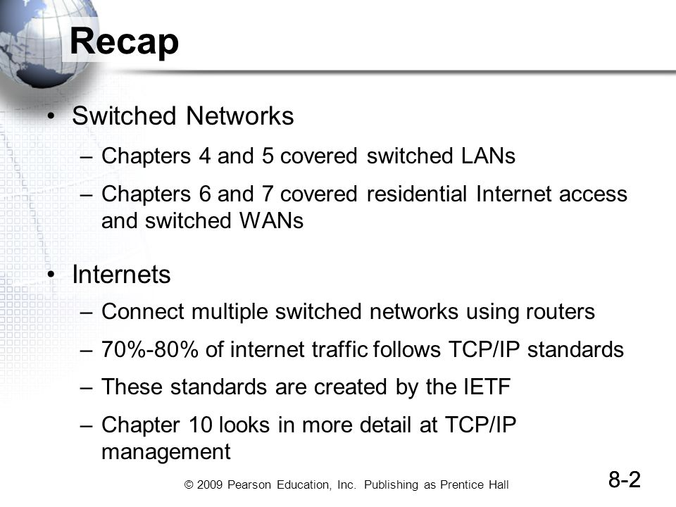 Recap Switched Networks Internets