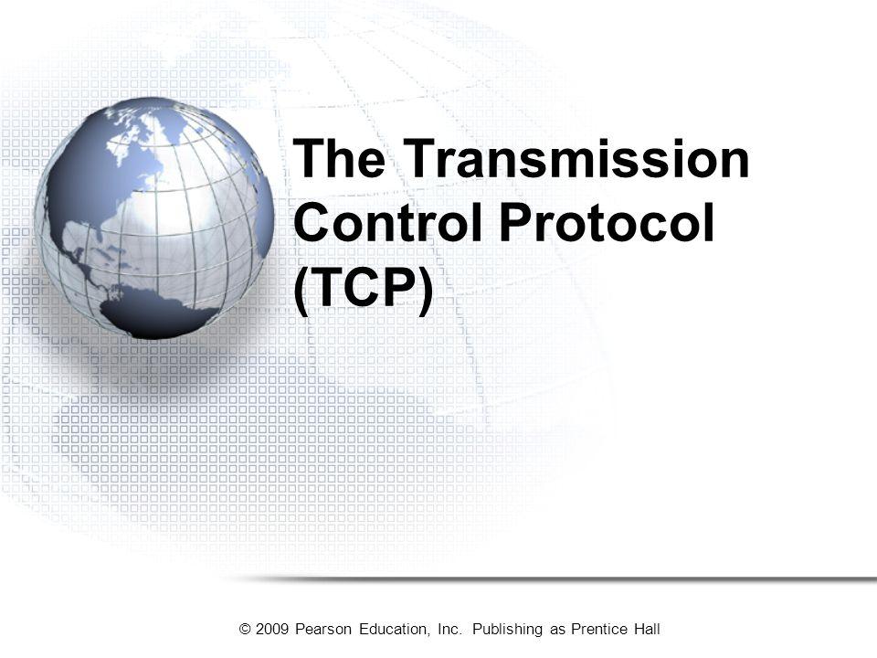 The Transmission Control Protocol (TCP)