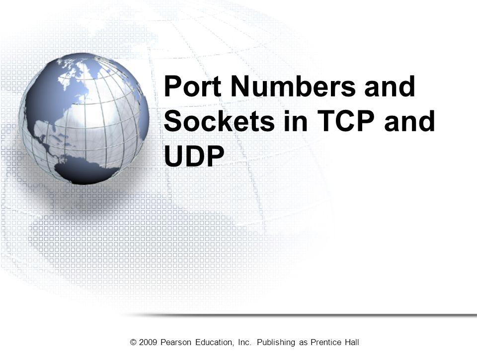 Port Numbers and Sockets in TCP and UDP