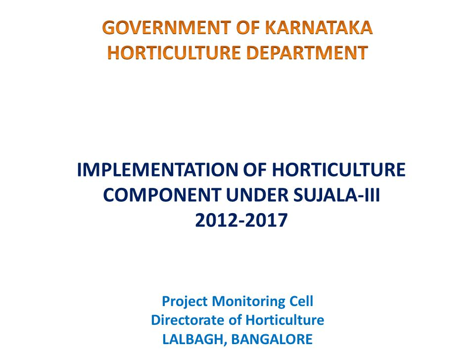 GOVERNMENT OF KARNATAKA HORTICULTURE DEPARTMENT