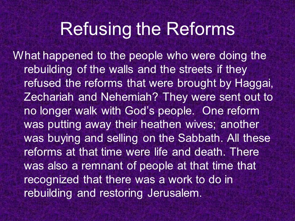 Refusing the Reforms