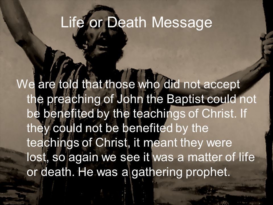 Life or Death Message