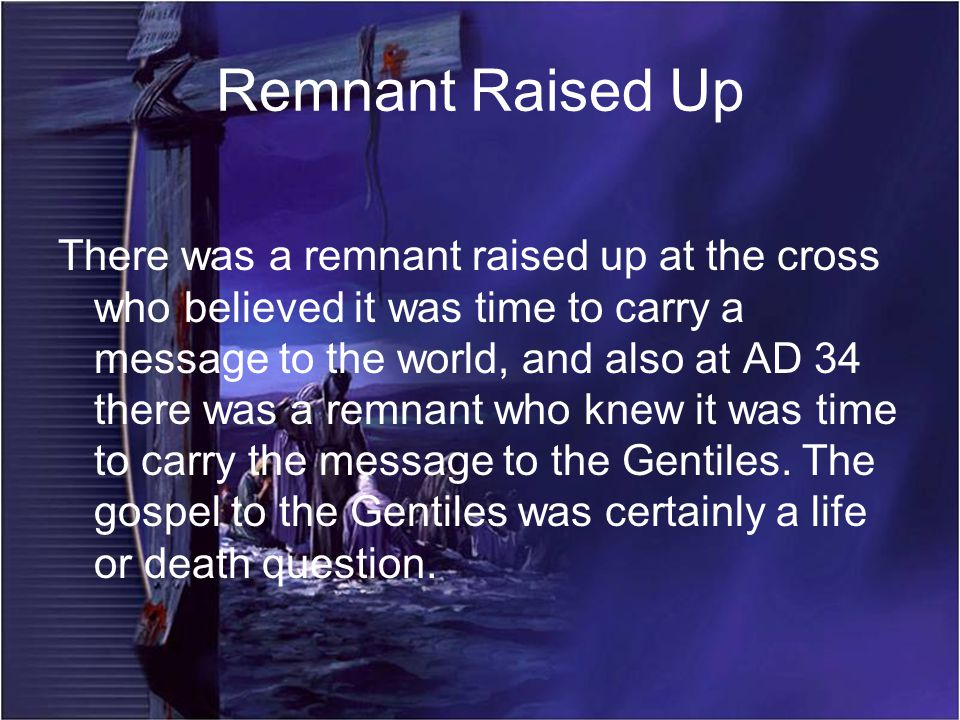 Remnant Raised Up