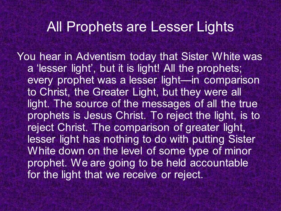 All Prophets are Lesser Lights