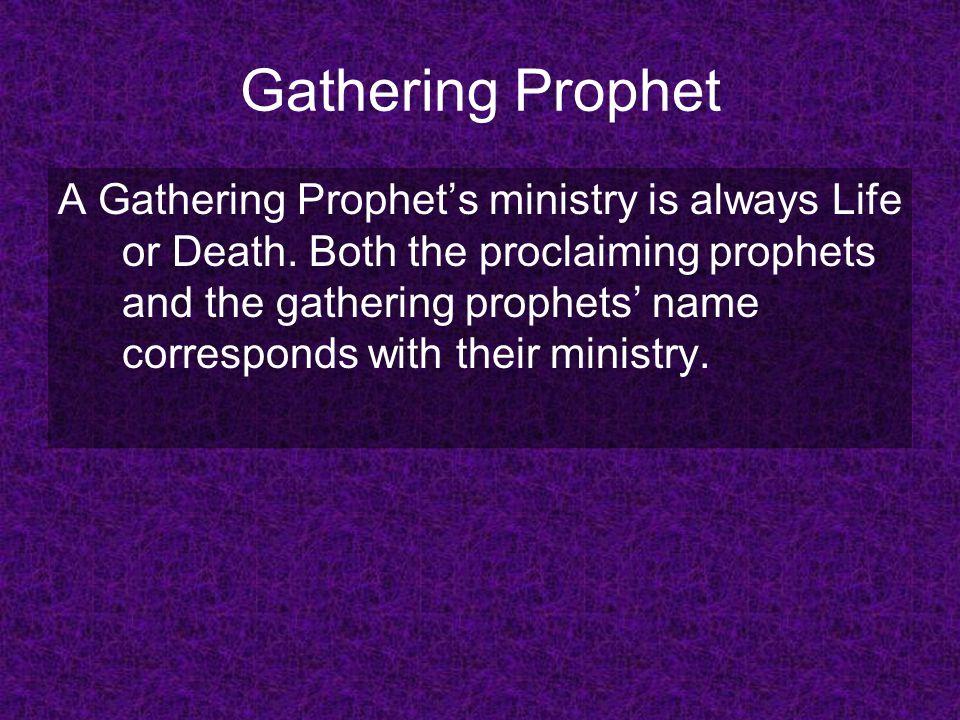 Gathering Prophet