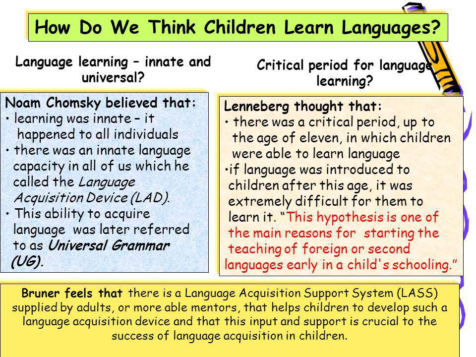 How Do We Think Children Learn Languages