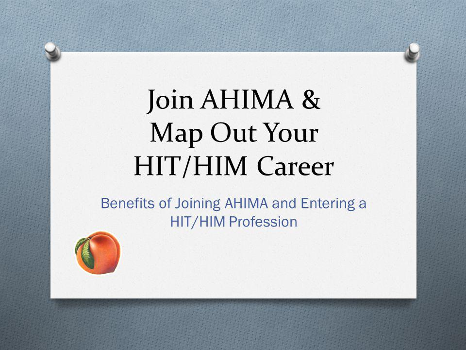 Join AHIMA & Map Out Your HIT/HIM Career