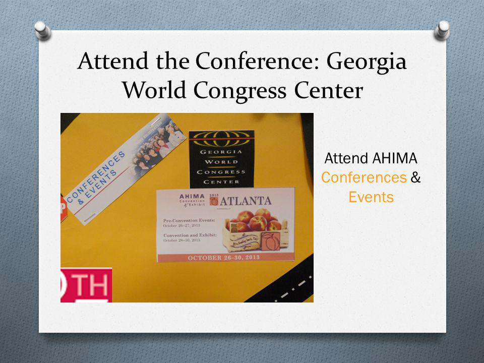 Attend the Conference: Georgia World Congress Center