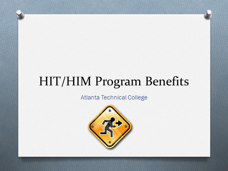 HIT/HIM Program Benefits