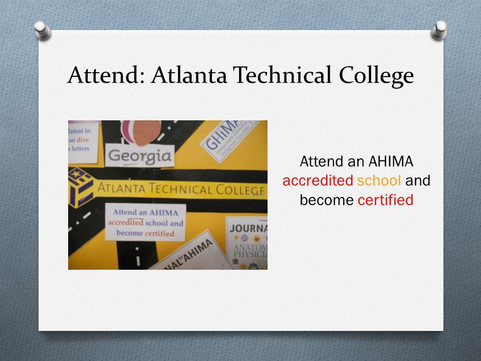 Attend: Atlanta Technical College