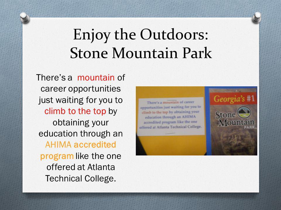 Enjoy the Outdoors: Stone Mountain Park