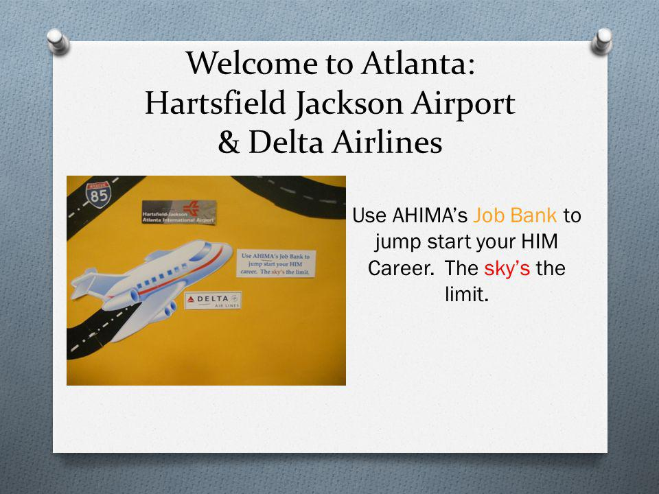 Welcome to Atlanta: Hartsfield Jackson Airport & Delta Airlines