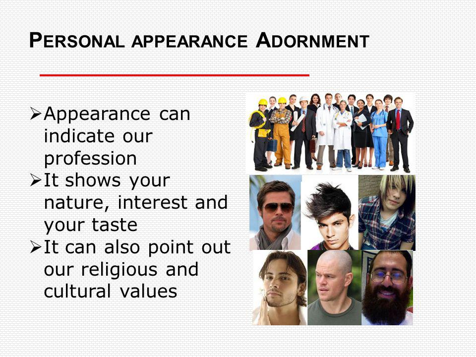 Personal appearance Adornment