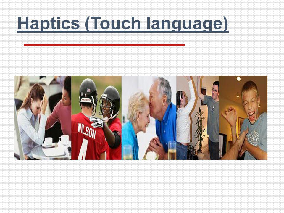 Haptics (Touch language)
