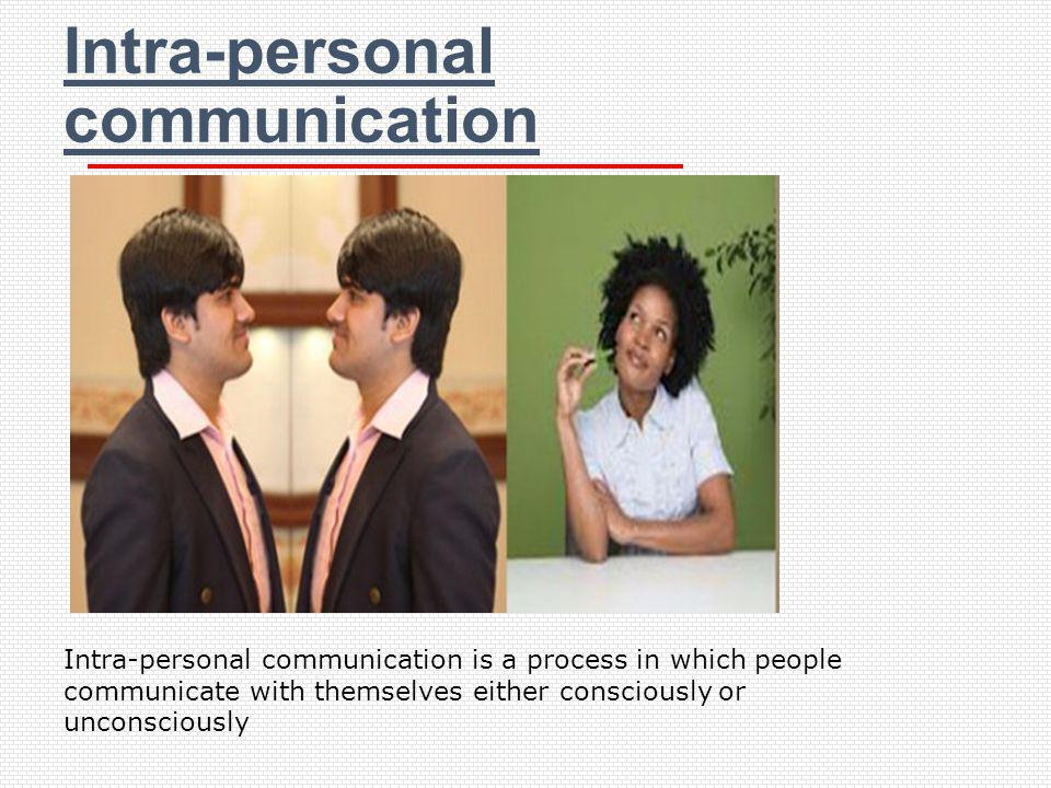 Intra-personal communication