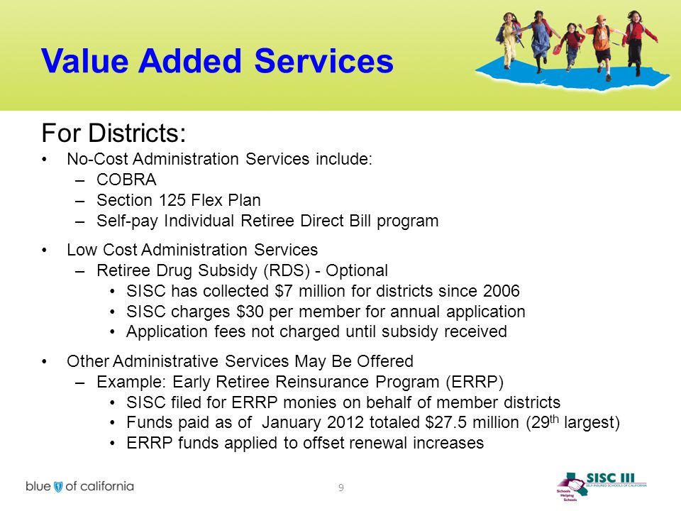 Value Added Services For Districts: