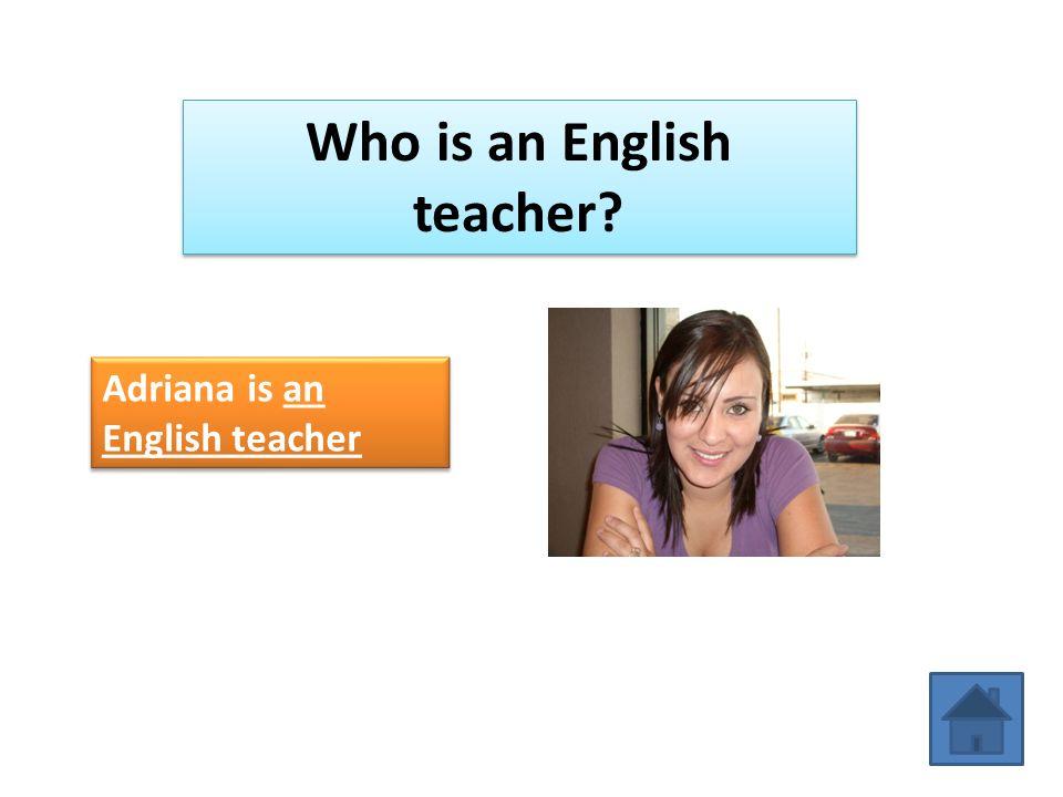 Who is an English teacher