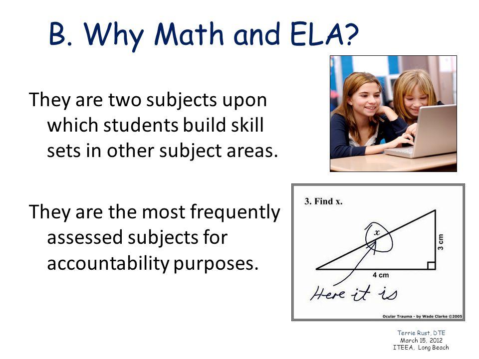 B. Why Math and ELA