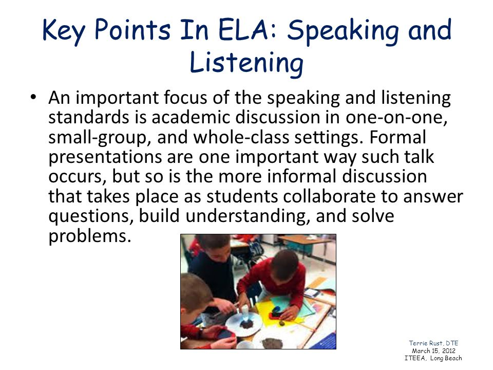 Key Points In ELA: Speaking and Listening