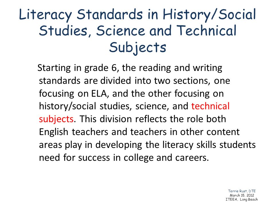 Literacy Standards in History/Social Studies, Science and Technical Subjects