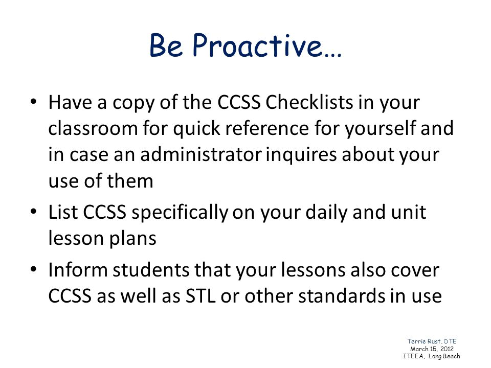 Be Proactive…