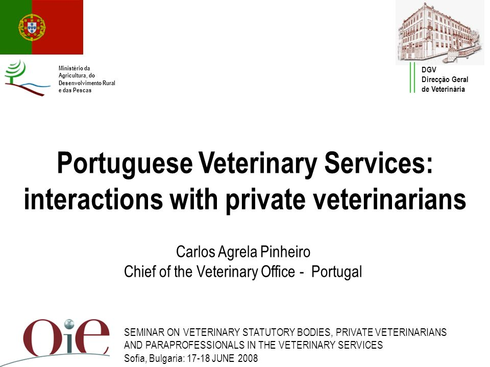 Carlos Agrela Pinheiro Chief of the Veterinary Office - Portugal