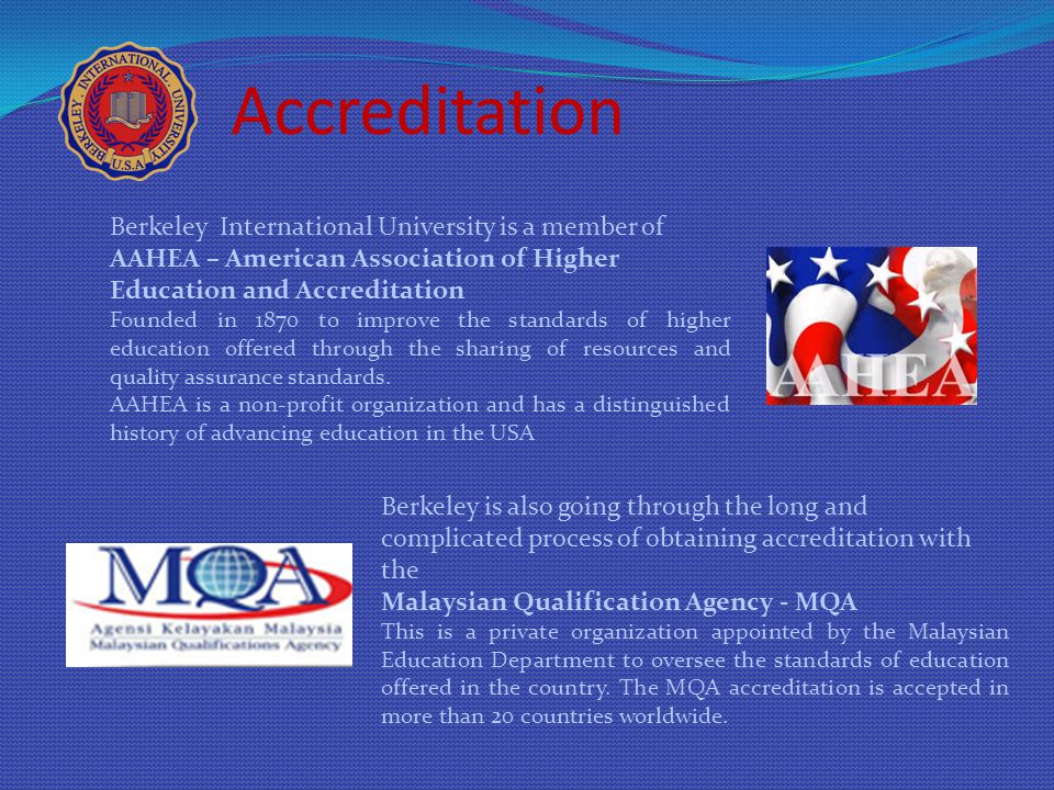 Accreditation Berkeley International University is a member of