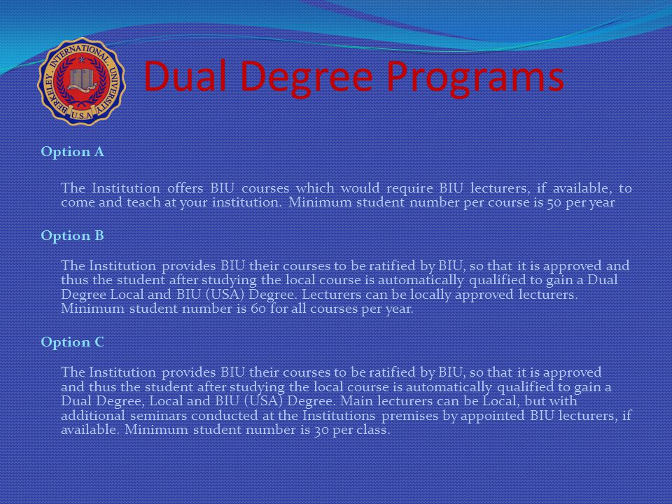 Dual Degree Programs Option A Option B Option C