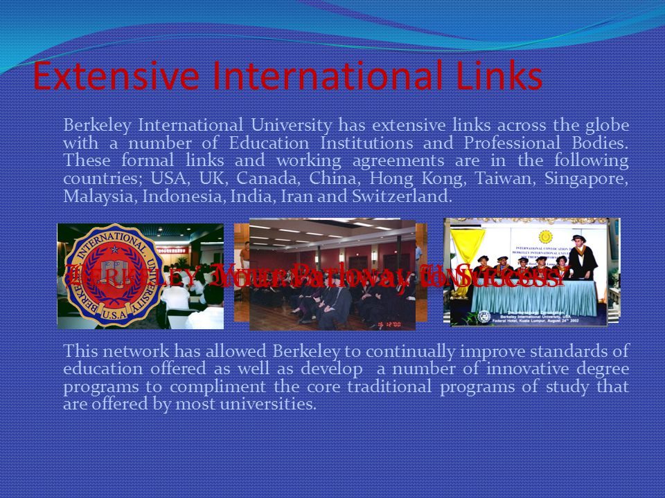 Extensive International Links