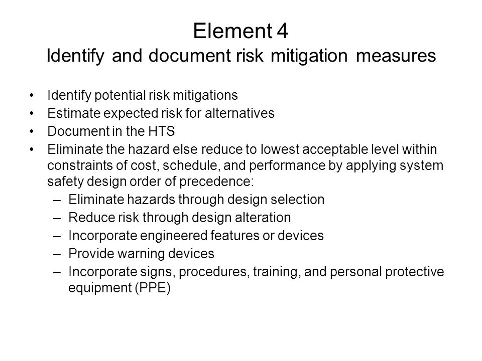 Element 4 Identify and document risk mitigation measures