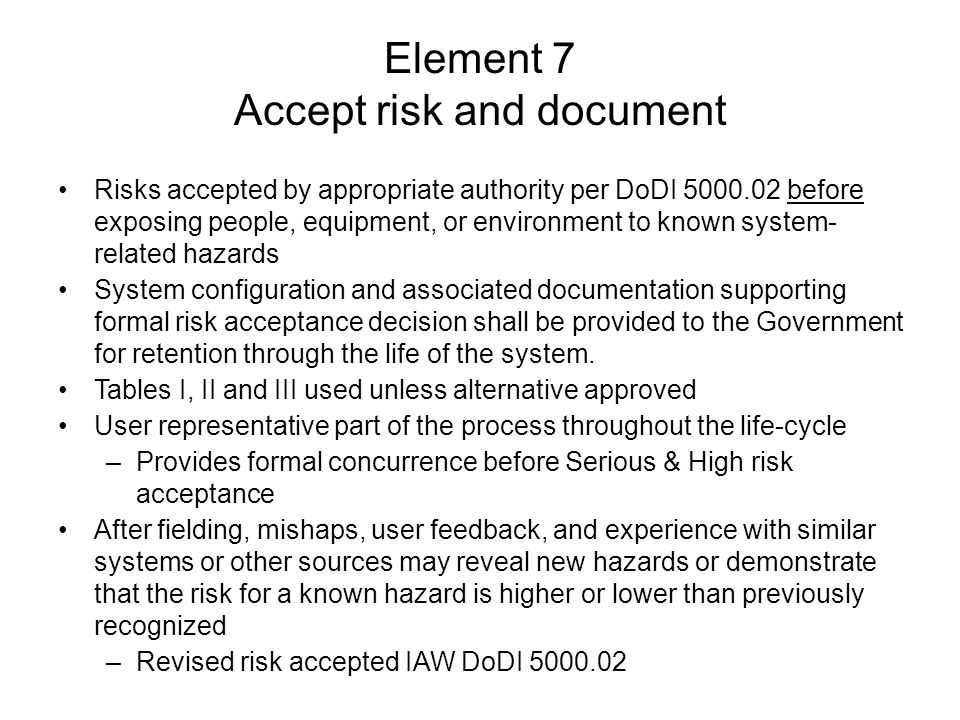 Element 7 Accept risk and document