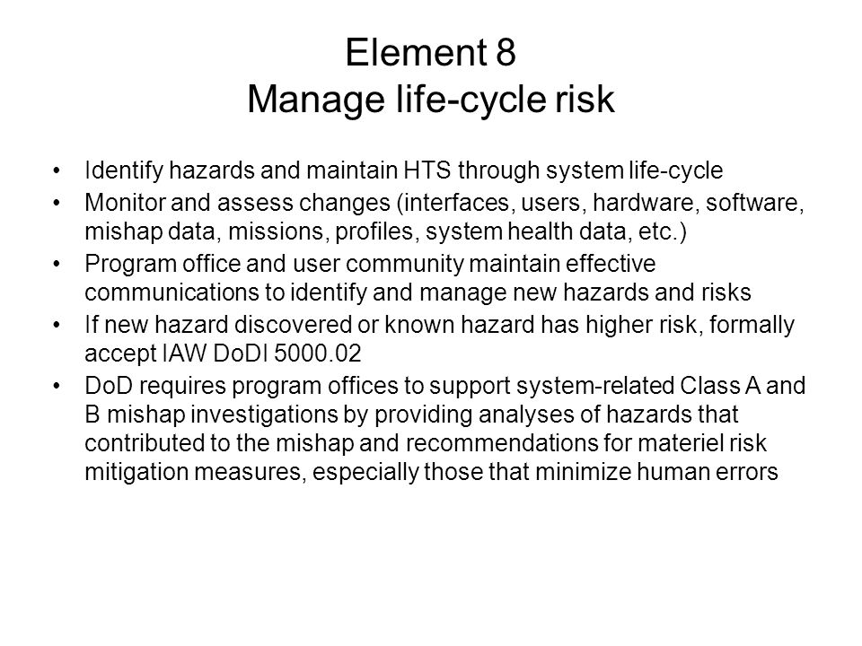 Element 8 Manage life-cycle risk