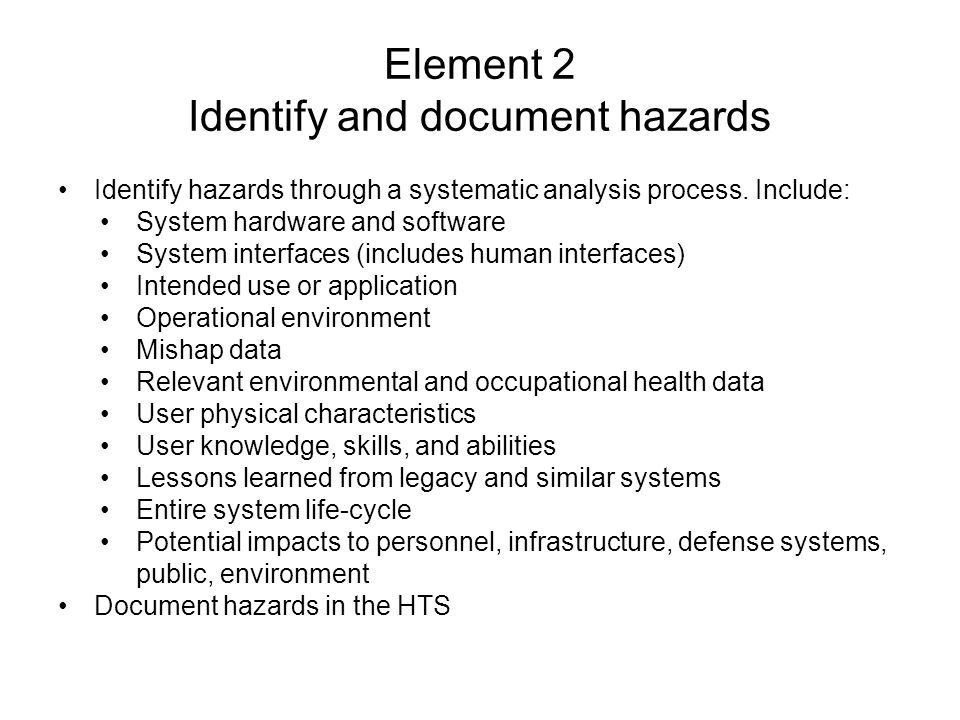 Element 2 Identify and document hazards