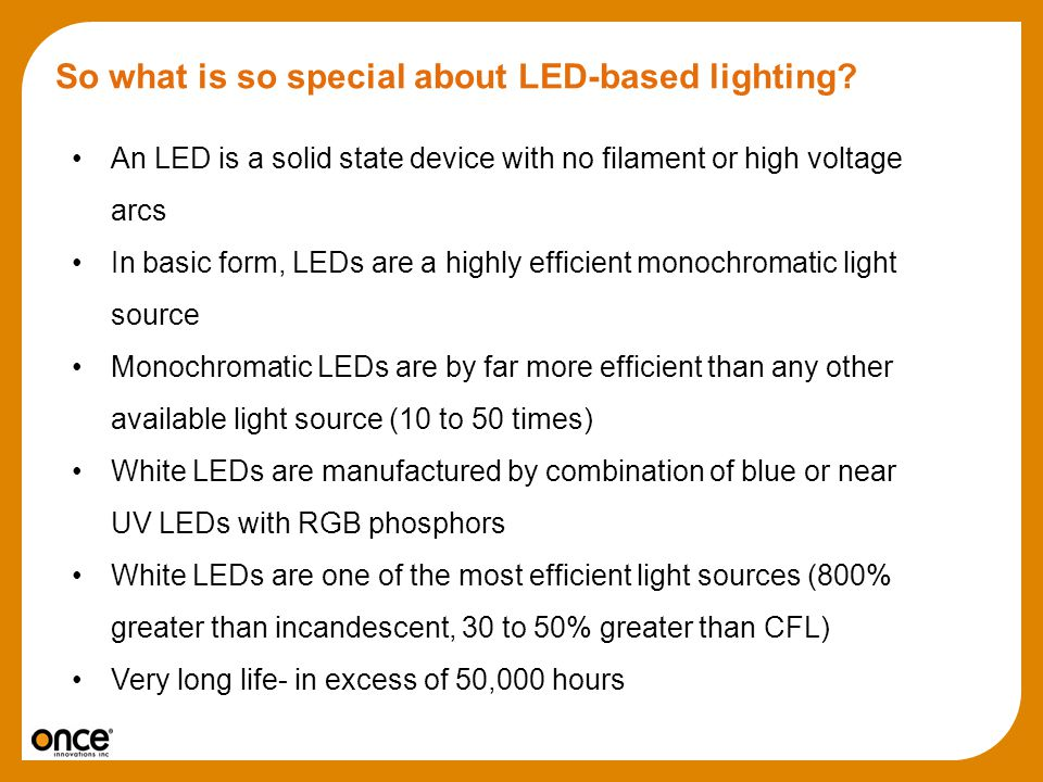 So what is so special about LED-based lighting