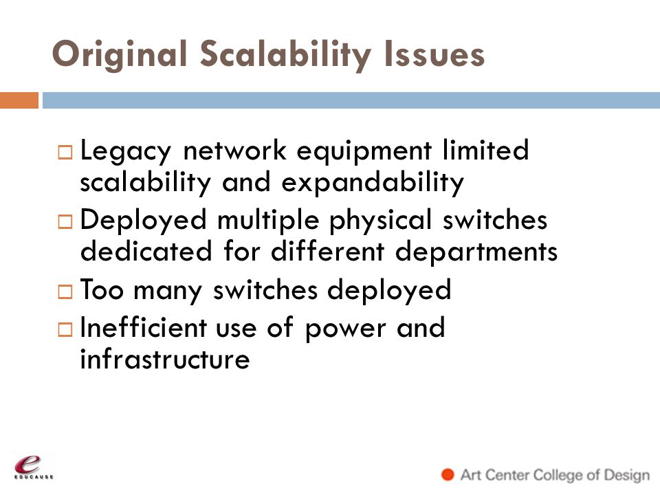 Original Scalability Issues