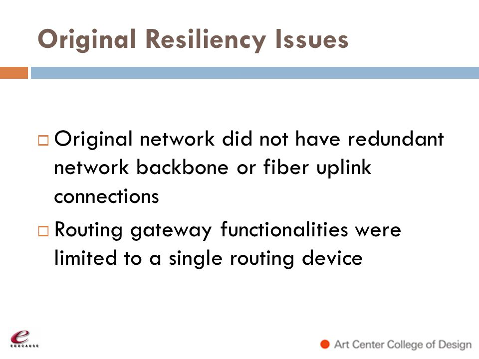 Original Resiliency Issues