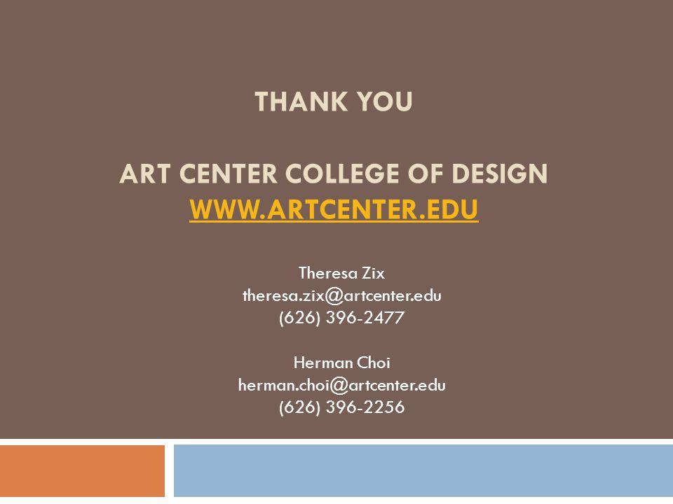 Thank You Art Center College of Design www.artcenter.edu