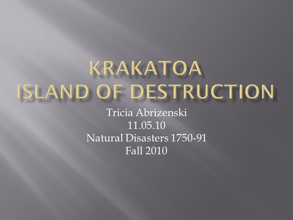 Krakatoa Island of destruction