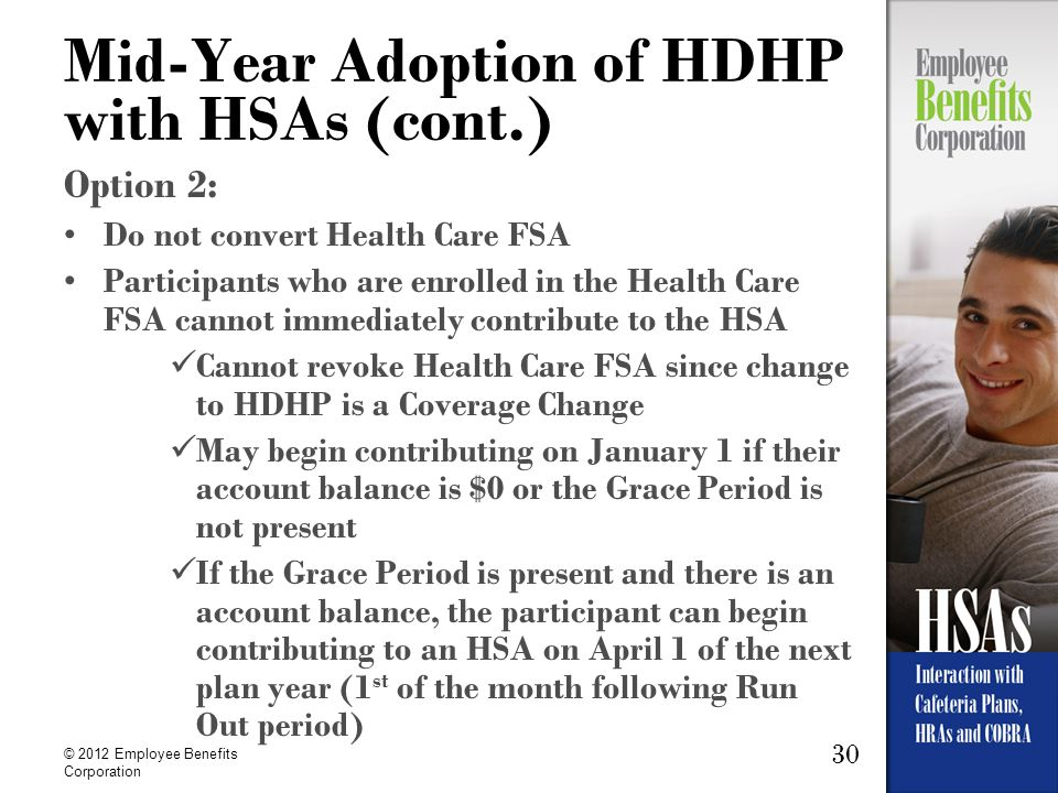 Mid-Year Adoption of HDHP with HSAs (cont.)