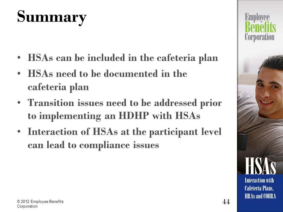 Summary HSAs can be included in the cafeteria plan