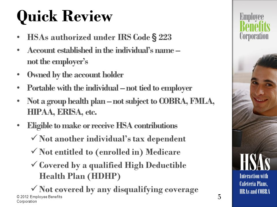 Quick Review HSAs authorized under IRS Code § 223