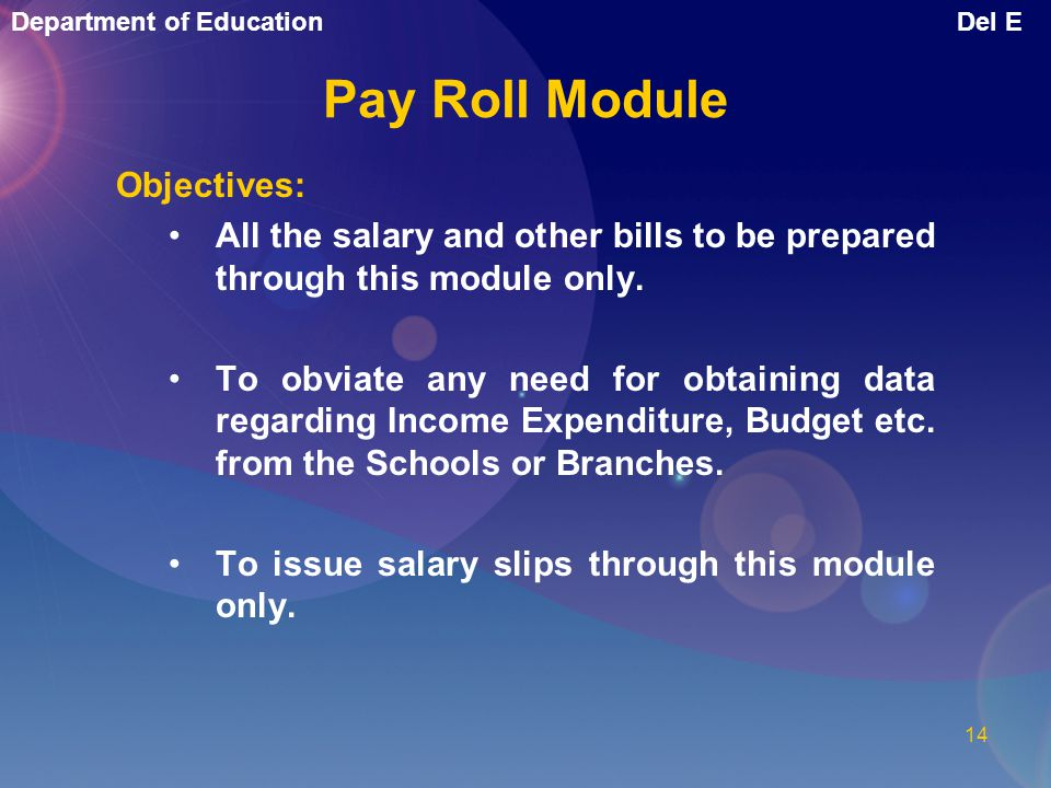 Pay Roll Module Objectives:
