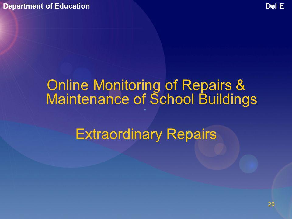 Online Monitoring of Repairs & Maintenance of School Buildings