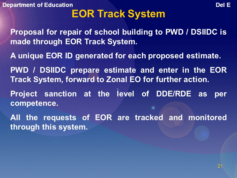 EOR Track System Proposal for repair of school building to PWD / DSIIDC is made through EOR Track System.