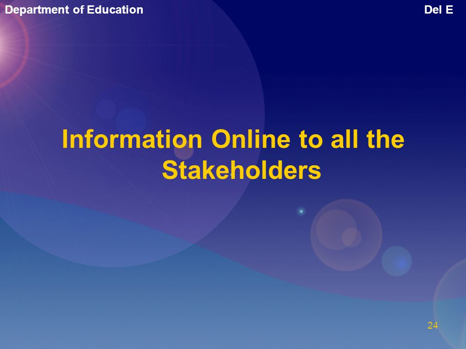 Information Online to all the Stakeholders