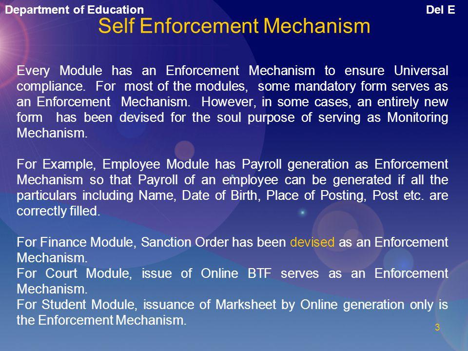 Self Enforcement Mechanism